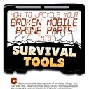 How to Use Parts of a Broken Cell Phone as Survival Tools [Infographic] | AnsonAlex