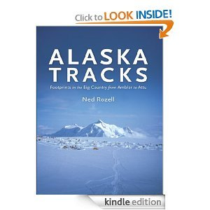 Free Kindle Book - Alaska Tracks - footprints in the Big Country from Ambler to Attu | Your Camping Expert