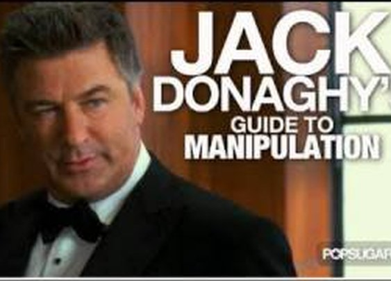 Jack Donaghy's Guide to Manipulation