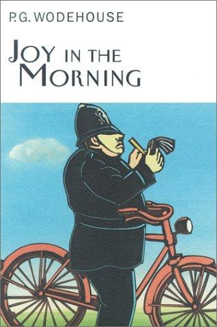 Joy in the Morning - P.G. Wodehouse