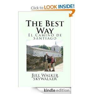 Free Kindle Book  - The Best Way - El Camino de Santiago | Your Camping Expert