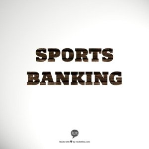 A new breed of financial services: sports banking