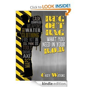 Free Kindle Book - Bug Out Bag: What You Need In Your B.O.B. | Your Camping Expert