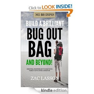Free Kindle Book - Build a Brilliant Bug Out Bag and Beyond!: Essential prepper's kit to keep your family alive | Your Camping Expert