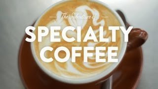 Specialty Coffee: The Pursuit of Deliciousness - YouTube
