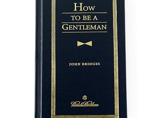 How To Be A Gentleman - one of the many volumes on living as a gentleman