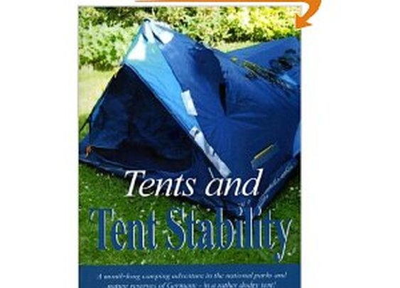 Free Kindle Book - Tents and Tent Stability: A Month-Long Camping Adventure In Germany - In a Rather Dodgy Tent!  | Your Camping Expert