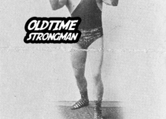 Oldtime Strongman Strength Training Equipment Books and Courses