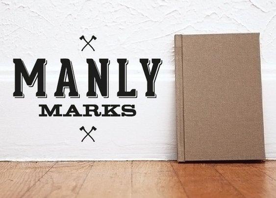 Manly Marks. A Letterpress Project by Brandon Griswold — Kickstarter