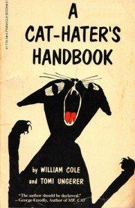 The Cat-Hater's Handbook: A Subversive Vintage Gem Illustrated by Tomi Ungerer | Brain Pickings