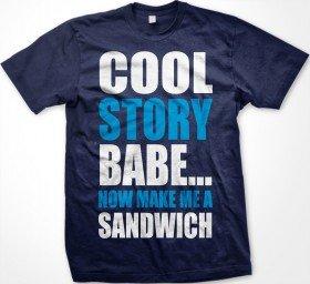 Cool Story Babe…T-Shirt   Cheaper Than A Shrink