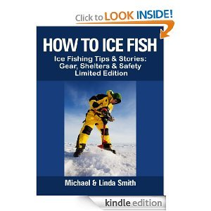 Free Kindle Book - How To Ice Fish | Your Camping Expert