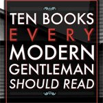 10 Books Every Modern Gentleman Should Read - Primer