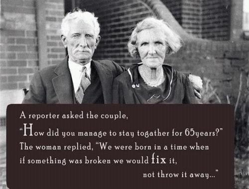 65 years together: if something was broken we would fix it