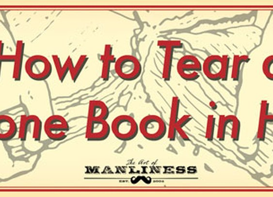 How to Tear a Phone Book in Half | The Art of Manliness