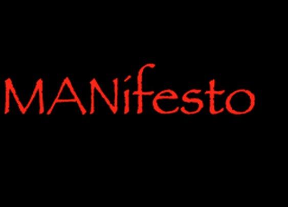 The MANunist MANifesto