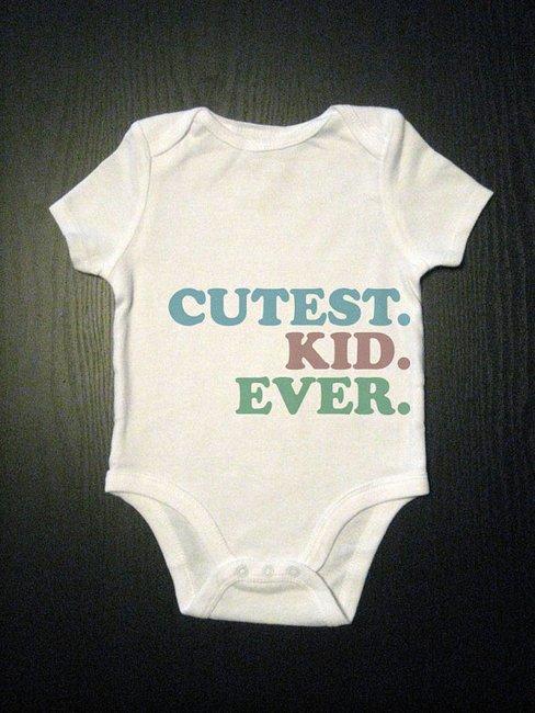Cutest Kid Ever Bodysuit