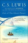 Out of the Silent Planet (Space Trilogy Series #1) by C. S. Lewis