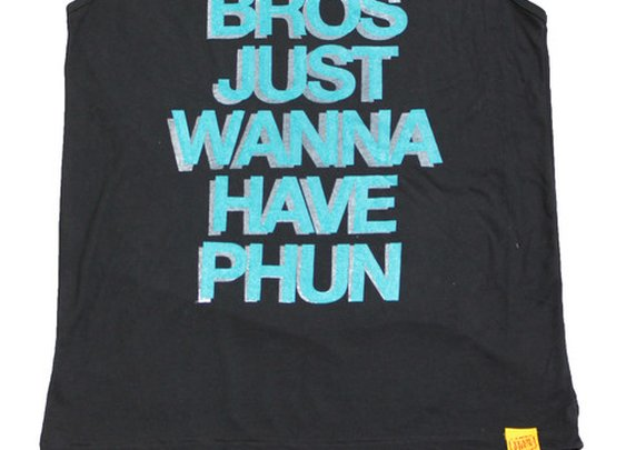 Bros Just Wanna Have Phun Tank Top | TEAM PHUN Apparel and Accessories