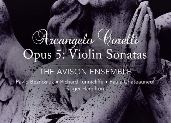 Arcangelo Corelli – Violin Sonata Opus 5 in D Major, No. 1 – The Avison Ensemble