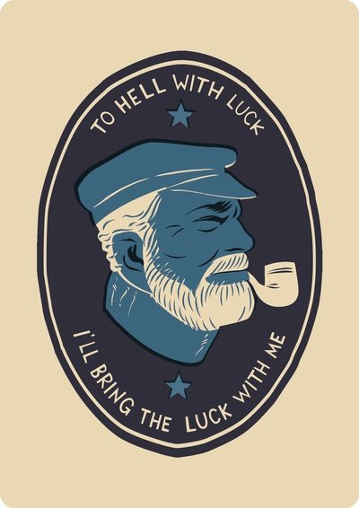 To Hell with Luck