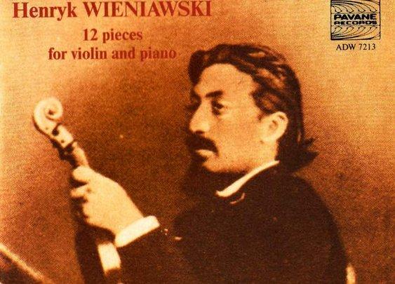 Henryk Wieniawski – Works for Violin and Piano – Stefan Stalanowki, Maciej Paderewski