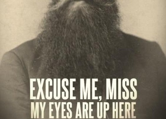 Excuse me miss...