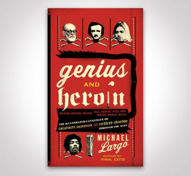 Genius & Heroin - Headlines & Heroes