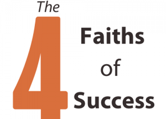 The Four Faiths of Success