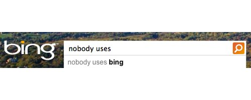 Oh poor Bing :(