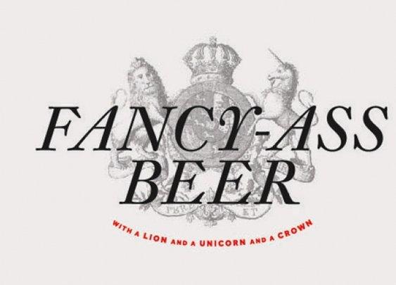 Fancy Ass Beer