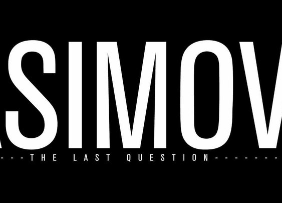 Isaac Asimov - The Last Question