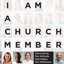 What does it mean to be a Member of the Church?
