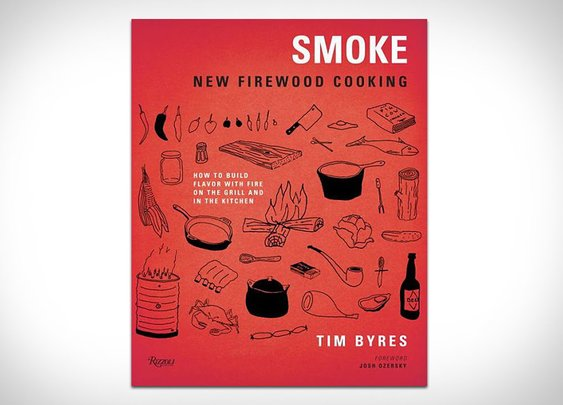 Smoke: New Firewood Cooking | Uncrate