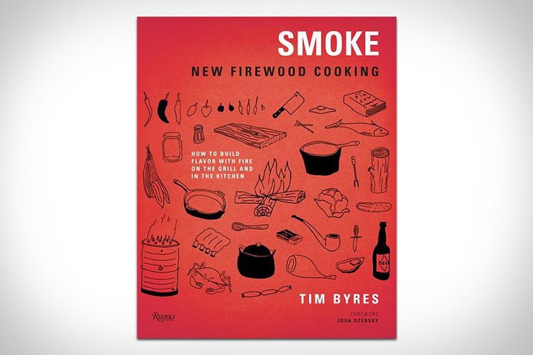 Smoke: New Firewood Cooking   Uncrate