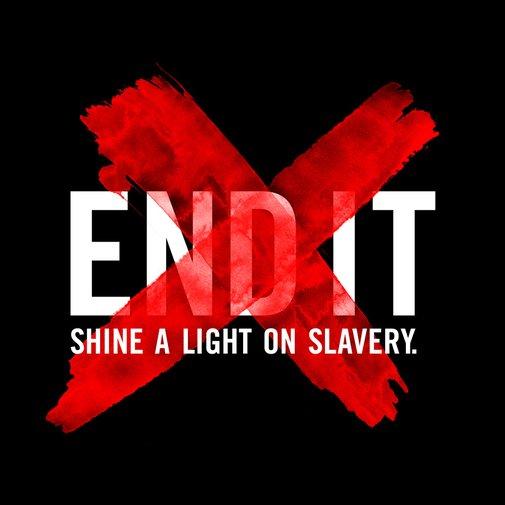END IT : Shine a Light on Slavery