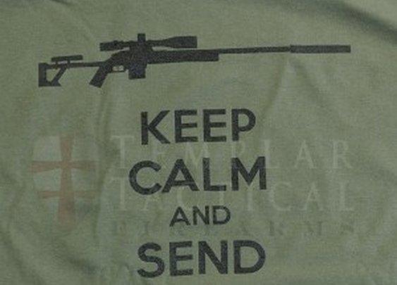 Keep Calm and Send It Tee Shirt | Templar Suppressors, Customer Precision Rifles