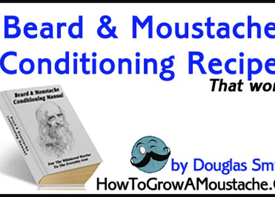 Moustache & Beard Conditioning Manual | How to Grow a Moustache