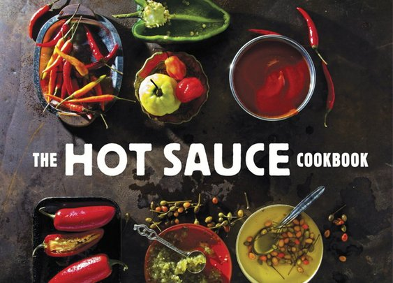 The Hot Sauce Cookbook 60+ Pepper Sauce Recipes  | Cool Material