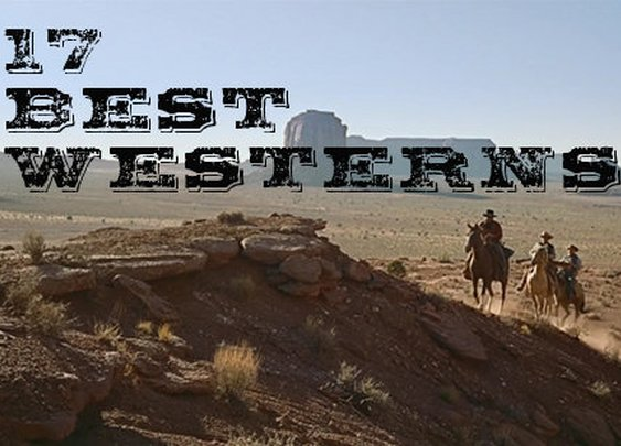The 16 Best Western Movies | The Art of Manliness