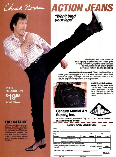 """Chuck Norris Action Jeans - """"Won't bind your legs"""""""