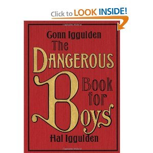 Amazon.com: The Dangerous Book for Boys by Conn Iggulden