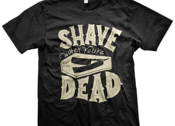 Shave When You're Dead — The Man's Man