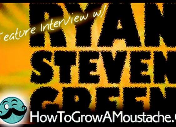 Interview with Filmmaker Ryan Steven Green | How to Grow a Moustache