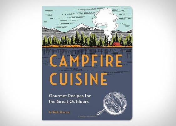 Campfire Cuisine | Uncrate