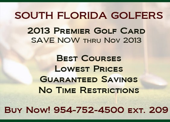 South Florida Golfers - Save Now with Premier Card