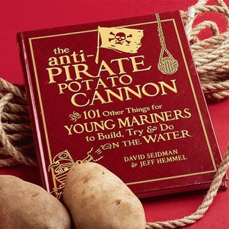 The Anti-Pirate Potato Cannon Book for Young Mariners