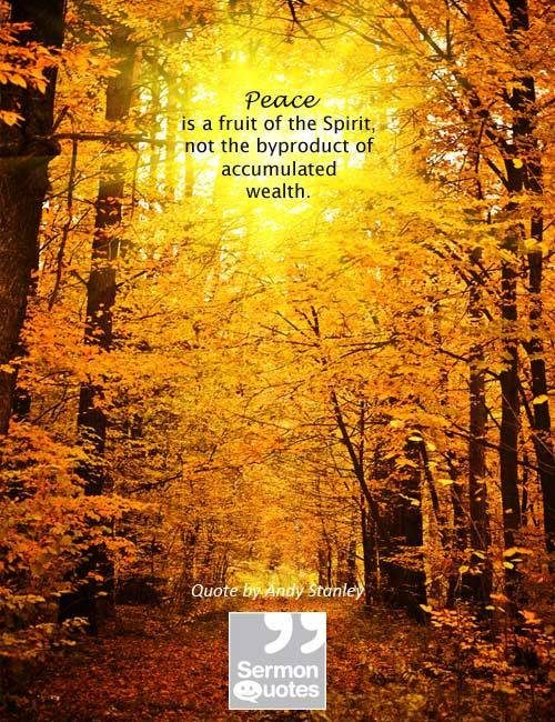 Peace doesn't come from wealth