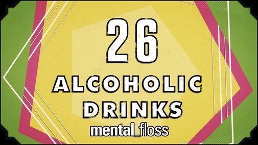 26 Alcoholic Drinks - mental_floss on YT (Ep.16) - YouTube