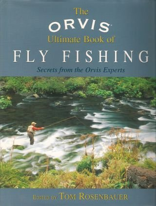 The Orvis Ultimate Book of Fly Fishing Review | How to Trout Fish - How to Fly Fish